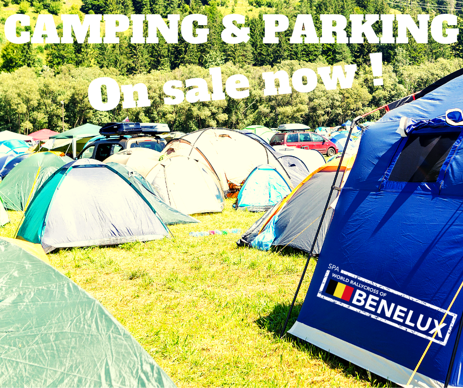 Spa World Rallycross of Benelux : CAMPING AND PARKING ARE AVAILABLE !